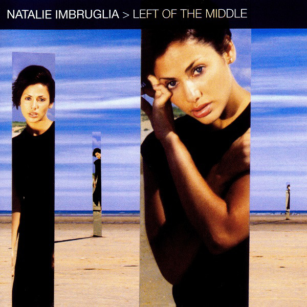 Imbruglia - [90's] Natalie Imbruglia - Pigeons and Crumbs (1997) Natalie%20Imbruglia%20-%20Left%20of%20the%20Middle%202
